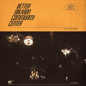 Better_Oblivion_Community_Center_–_Better_Oblivion_Community_Center